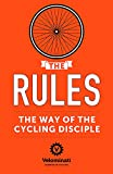 The Rules: The Way of the Cycling Disciple - Frank Strack