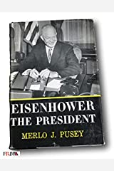 Rare 1956 *FIRST PRINTING* Eisenhower the President by Merlo J Pusey Hardcover