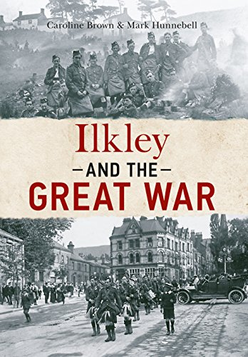 Ilkley and the Great War (English Edition)
