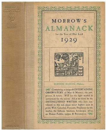 Morrows Almanack for the Year of Our Lord 1929 (Burton Rascoe, Philom. )