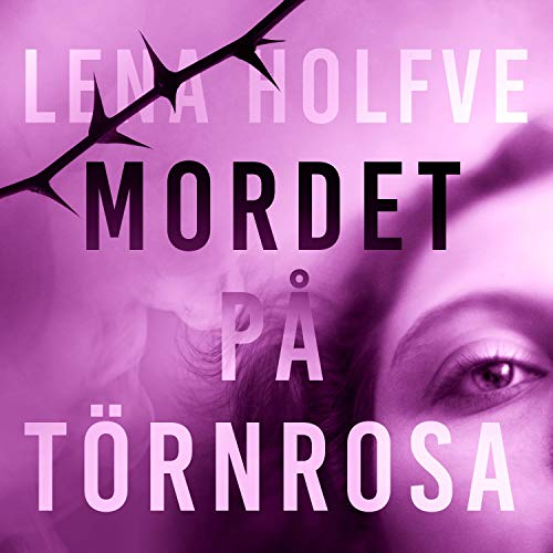 Mordet på Törnrosa audiobook cover art
