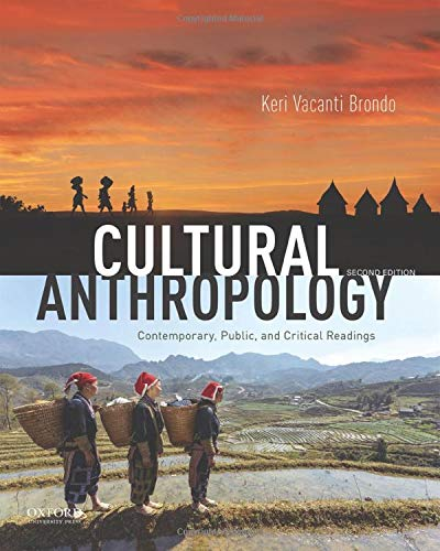 Compare Textbook Prices for Cultural Anthropology: Contemporary, Public, and Critical Readings 2 Edition ISBN 9780190925239 by Brondo, Keri Vacanti