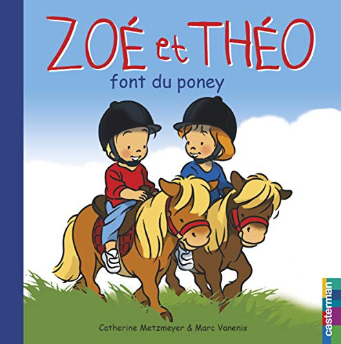 By Marc Vanenis Zoe Et Theo Font Du Poney Pdf Epub Telecharger