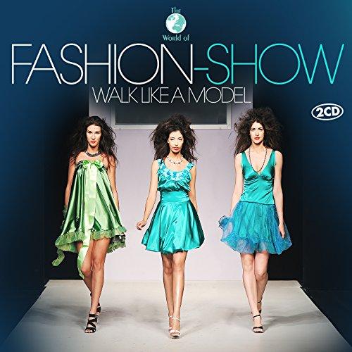 Fashion Show - Walk Like a Model
