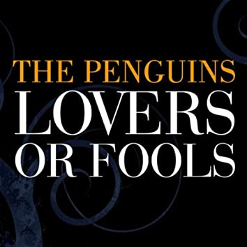 Lovers Or Fools