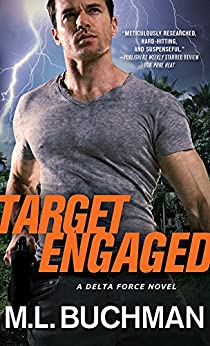Target Engaged (Delta Force Book 1) by [M. L. Buchman]