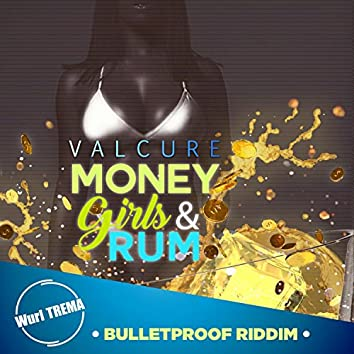 Money Girls & Rum (feat. Valcure)