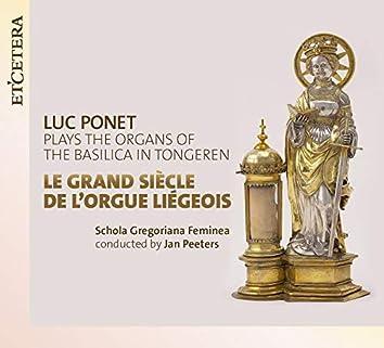 Le grand siècle de l'orgue Liégeois