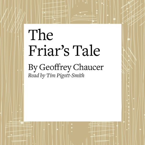 The Canterbury Tales: The Friar's Tale (Modern Verse Translation) audiobook cover art