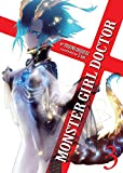 Monster Girl Doctor (Light Novel) Vol. 3