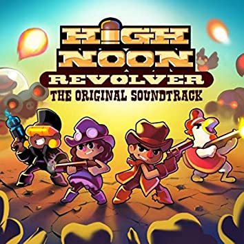 High Noon Revolver (Original Soundtrack)
