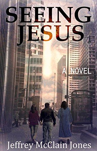 Book: Seeing Jesus by Jeffrey McClain Jones