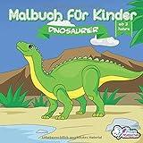 Malbuch für Kinder: Dinosaurier zum Ausmalen für Jungen und Mädchen