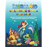 Mermaid Coloring Book for Kids: Mermaids in The Sea World Life, Easy and Fun Educational Coloring Pages for Preschoolers, Kindergarten Kids & Kids Aged 6-8 (The Baby's Bunny Books)