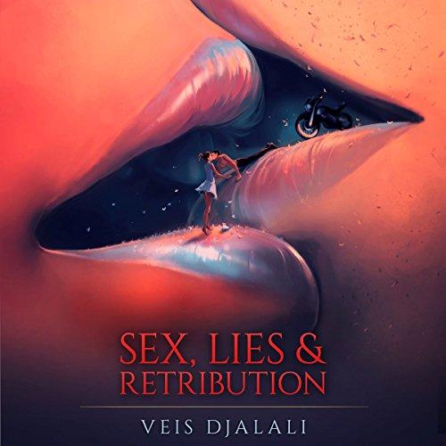 Sex, Lies & Retribution audiobook cover art