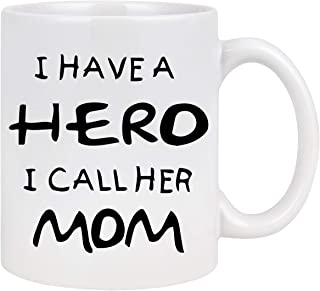 Best Mom Coffee Mug I Have a Hero I Call Her Mom Mug Coffee Mugs for Mom Mothers Day Gifts from Daughter Son Mom Gifts Mot...