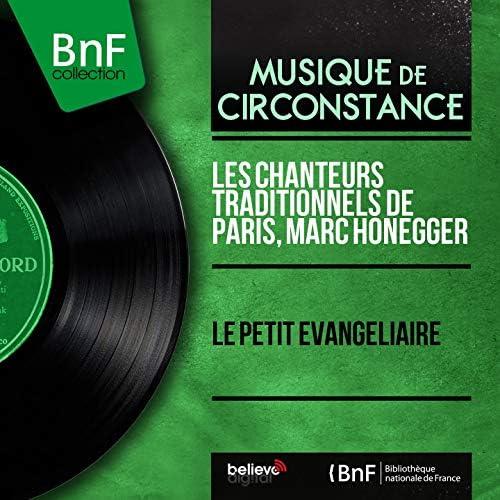 Les chanteurs traditionnels de Paris, Marc Honegger