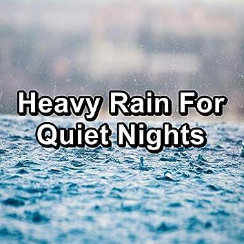 Heavy Rain For Quiet Nights