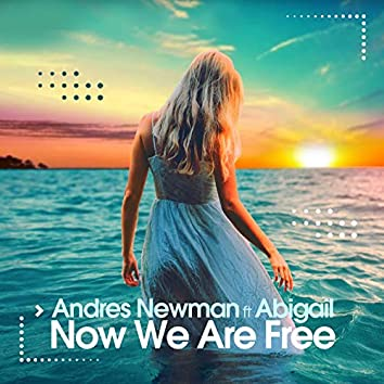 Now We Are Free (feat. Abigail)