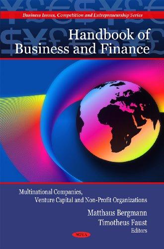 Bergmann, M: Handbook of Business & Finance: Multinational Companies, Venture Capital & Non-Profit Organizations (Business Issues, Competition and Enterpreneurship Series)