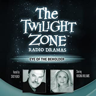 Eye of the Beholder: The Twilight Zone Radio Dramas cover art