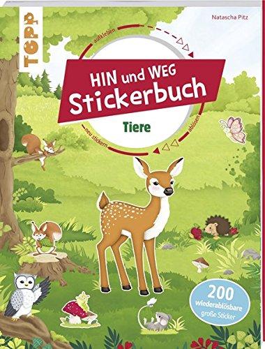 Das Hin-und-weg-Stickerbuch. Tiere: Mit über 200 wiederablösbaren großen Stickern