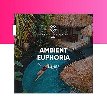 Ambient Euphoria Tunes