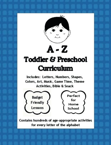 A to Z Toddler and Preschool Curriculum