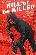 Kill or Be Killed Volume 2 d'Ed Brubaker
