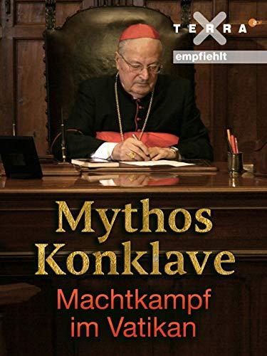 Mythos Konklave - Machtkampf im Vatikan