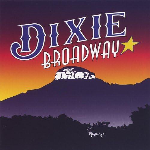 Dixie Broadway