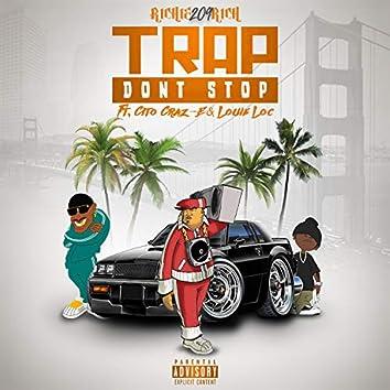 Trap Don't Stop (feat. Cito Craz-E & Louie Loc)