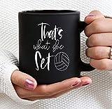 That39s - Taza de voleibol, diseño con texto en inglés 'What she set'