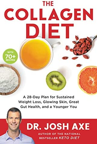 The Collagen Diet A 28 Day Plan for Sustained Weight Loss Glowing Skin Great Gut Health and product image