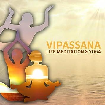 Vipassana: Life Meditation & Yoga – Healing Nature Sounds, Relaxing Background Music for Deep Contemplation, Zone of Zen