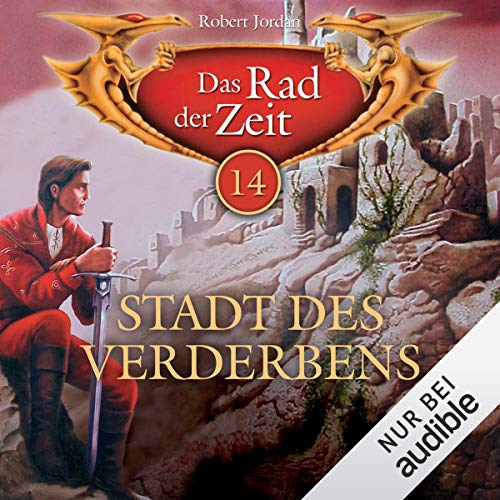 Stadt des Verderbens     Das Rad der Zeit 14              By:                                                                                                                                 Robert Jordan                               Narrated by:                                                                                                                                 Helmut Krauss                      Length: 15 hrs and 2 mins     1 rating     Overall 5.0
