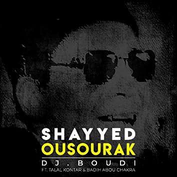 Shayyed Ousourak (feat. Talal Kontar & Badih Abou Chakra)
