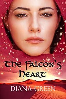 The Falcon's Heart by [Diana Green]