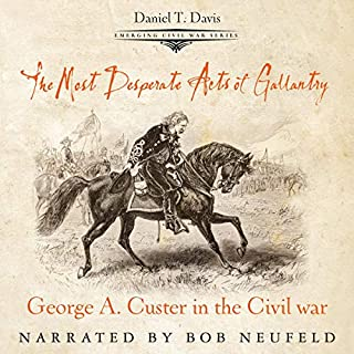 The Most Desperate Acts of Gallantry audiobook cover art