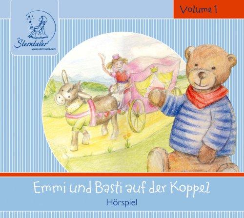 Sterntaler Hörgeschichten:Emmi&Basti auf der Koppel