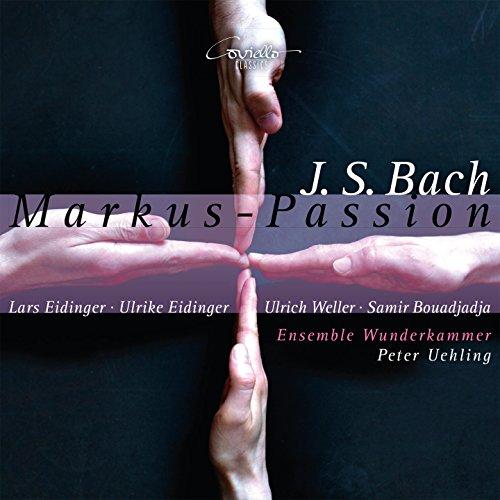 Bach: Markus-Passion BWV 247
