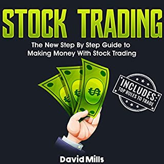 Stock Trading: The New Step by Step Guide to Making Money with Stock Trading cover art