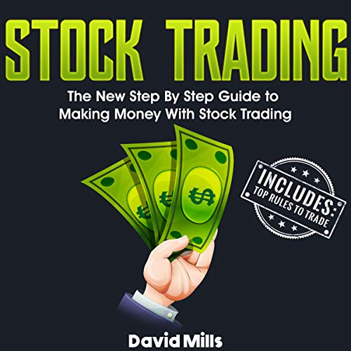 Stock Trading: The New Step by Step Guide to Making Money with Stock Trading audiobook cover art