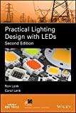 Practical Lighting Design with LEDs (IEEE Press Series on Power Engineering)