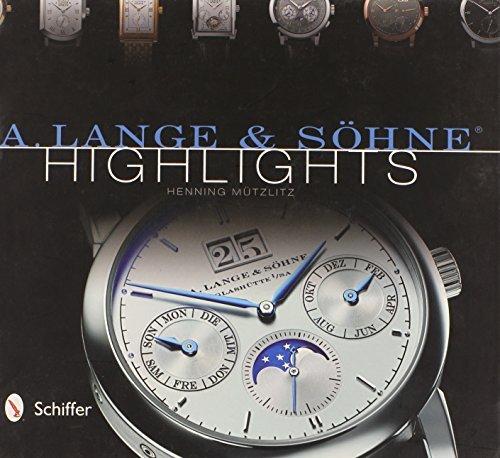 A. Lange & Sohne Highlights by Henning Mu??tzlitz (2013-09-28)