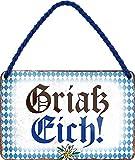 """Blechschilder Lustiger Bayern Spruch bayerisch: """"Griaß Eich!"""" Deko Hängeschild Tür bayrisch München Metallschild Schild Witziges Geschenk zum Geburtstag oder Weihnachten 18x12 cm"""