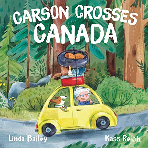 Compare Textbook Prices for Carson Crosses Canada Reprint Edition ISBN 9780735266353 by Bailey, Linda,Reich, Kass