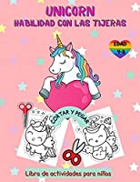 Libro de actividades con tijeras de unicornio para niños de 4 a 8 años: Libro de trabajo de recortar y pegar para preescolar con colorear para niñas, regalo divertido para los amantes de los unicornios y los niños de preescolar, divertido libro para color