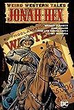Weird Western Tales: Jonah Hex