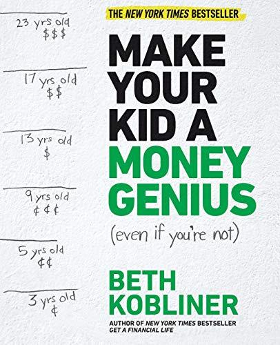 Make Your Kid A Money Genius (Ev...